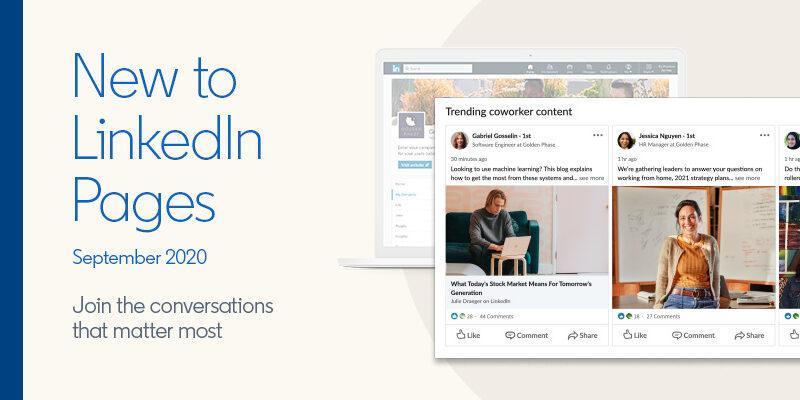 LinkedIn will durch einige Neuerungen für Unternehmen und Nutzer interessanter werden