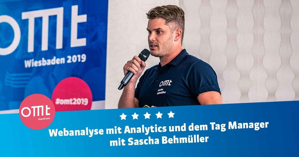 Webanalyse mit Analytics & dem Tag Manager mit Sascha Behmüller