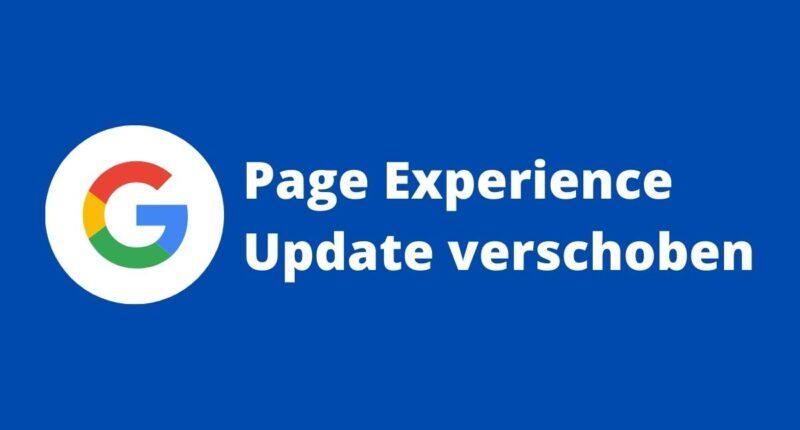 Google Page Experience Update verschoben